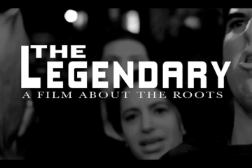 The Legendary A Film About The Roots