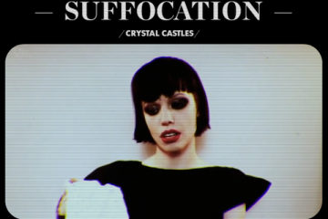 Crystal Castles Suffocation Music Video