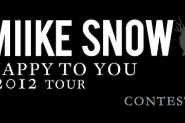 Win Tickets to Miike Snow in Toronto