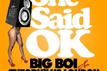 Theophilus London Big Boi She Said OK featuring Tre Luce COVER 1