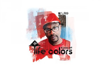 LRG Complex  DJ Jazzy Jeff Life Colors Mix thumbnail