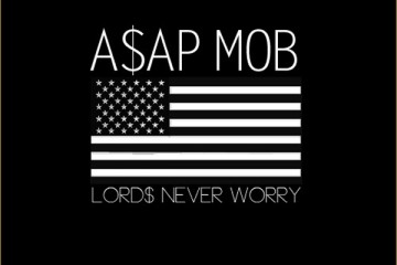 A$AP Mob Lord$ Never Worry Artwork