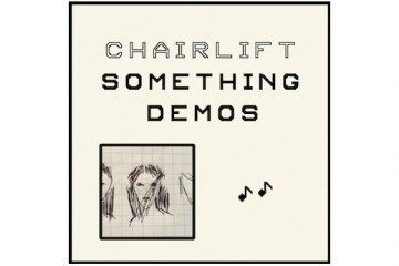 Chairlift Something Demo EP