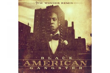 9th Wonder Jay-Z Black American Gangster Mixtape thumbnail