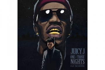 Juicy J The Weeknd One Of Those Nights thumbnail