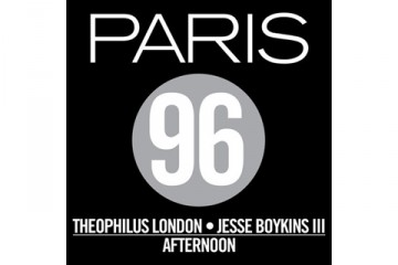 Paris 96 Theophilus London Jesse Boykins III Afternoon thumbnail