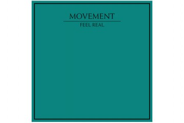 MOVEMENT Feel Real