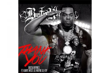 Busta Rhymes Thank You Q-Tip Kanye West Lil Wayne thumbnail