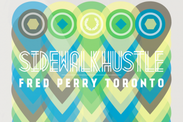 Sidewalk-Hustle-x-Fred-Perry-Toronto-Mixtape