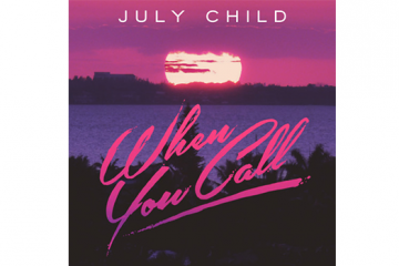 july-child-when-you-call