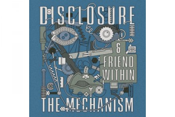 Disclosure x Friend Within The Mechanism art