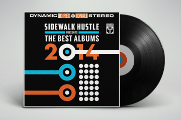 Sidewalk Hustle Top Albums of 2014