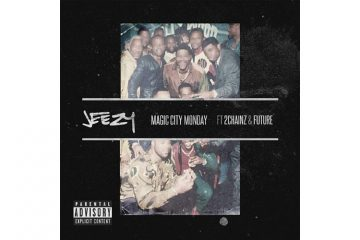 Jeezy Magic City Monday ft 2 Chainz Future