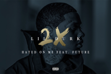 Lil Durk Hated On Me ft Future